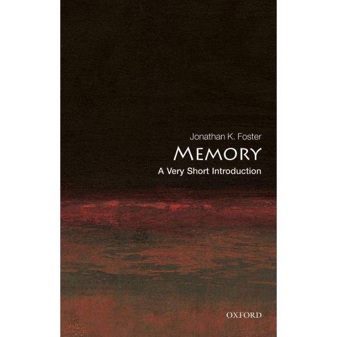 Memory - (Very Short Introductions) by  Jonathan K Foster (Paperback) - image 1 of 1