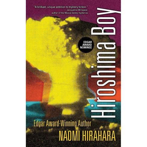 Hiroshima Boy - (Mas Arai Mystery) by  Naomi Hirahara (Paperback) - image 1 of 1