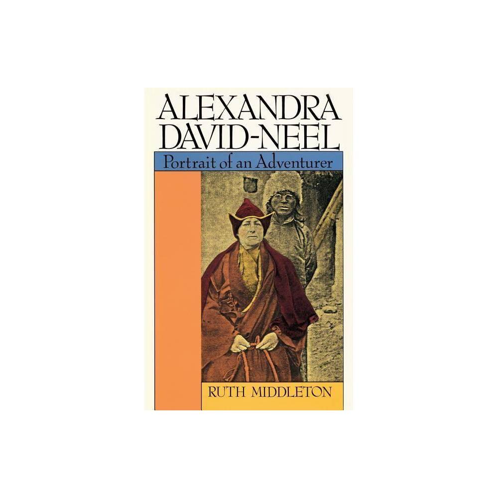 Alexandra David Neel By Ruth Middleton Paperback