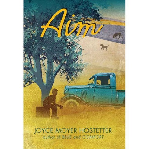 Aim - (Bakers Mountain Stories) by  Joyce Moyer Hostetter (Hardcover) - image 1 of 1