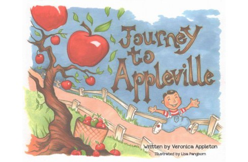 Journey to Appleville (Hardcover) (Veronica Appleton) - image 1 of 1