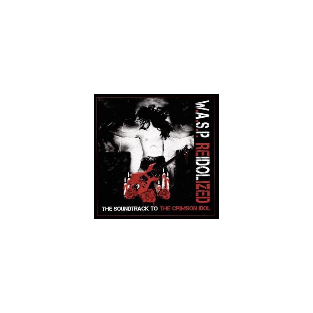 W.A.S.P. - Reidolized (Ost) (CD)