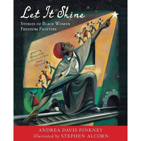 Let It Shine - by  Andrea Davis Pinkney (Paperback) - image 1 of 1