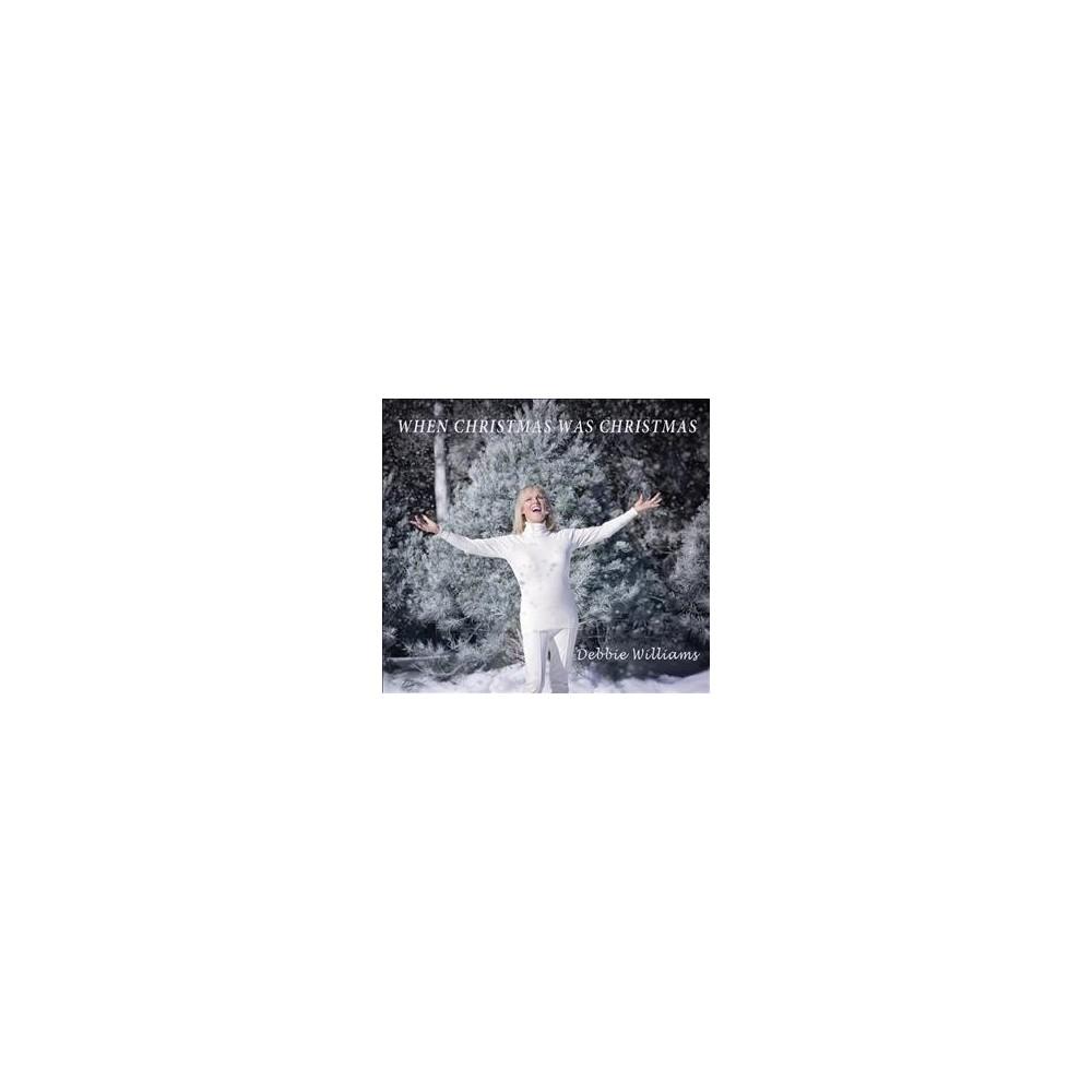 Debbie Williams - When Christmas Was Christmas (CD)