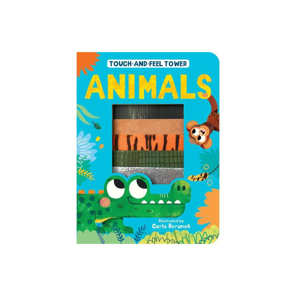 Touch And Feel Tower Animals By Patricia Hegarty Board Book