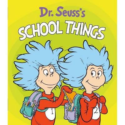 Dr. Seuss's School Things - (Dr. Seuss's Things Board Books) (Board Book)