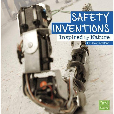 Safety Inventions Inspired by Nature - by  Lisa J Amstutz (Paperback) - image 1 of 1