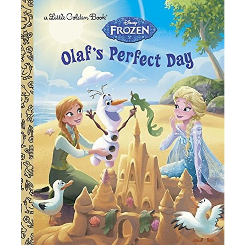 Olaf's Perfect Day ( Little Golden Books: Disney: Frozen) (Hardcover) by Jessica Julius - image 1 of 1