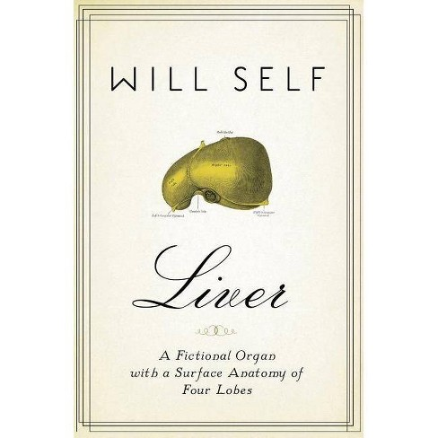 Liver - by  Will Self (Paperback) - image 1 of 1