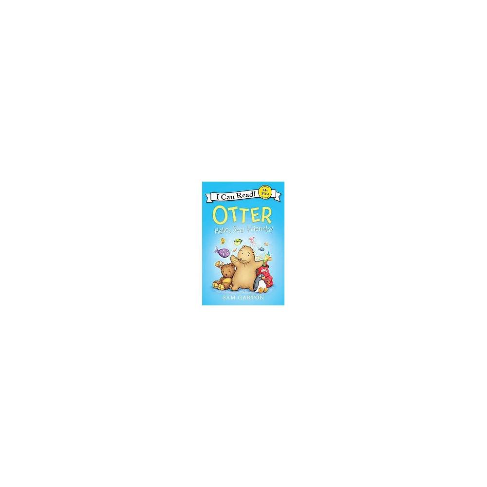Otter : Hello, Sea Friends! (Hardcover) (Sam Garton)