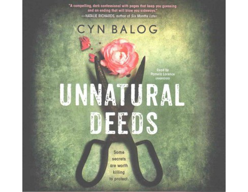 Unnatural Deeds : Library Edition (Unabridged) (CD/Spoken Word) (Cyn Balog) - image 1 of 1
