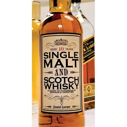 Single Malt and Scotch Whisky - by  Daniel Lerner (Hardcover) - image 1 of 1