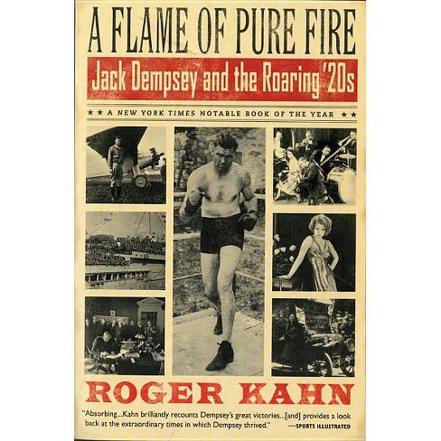 A Flame of Pure Fire - (Harvest Book) by  Roger Kahn (Paperback) - image 1 of 1
