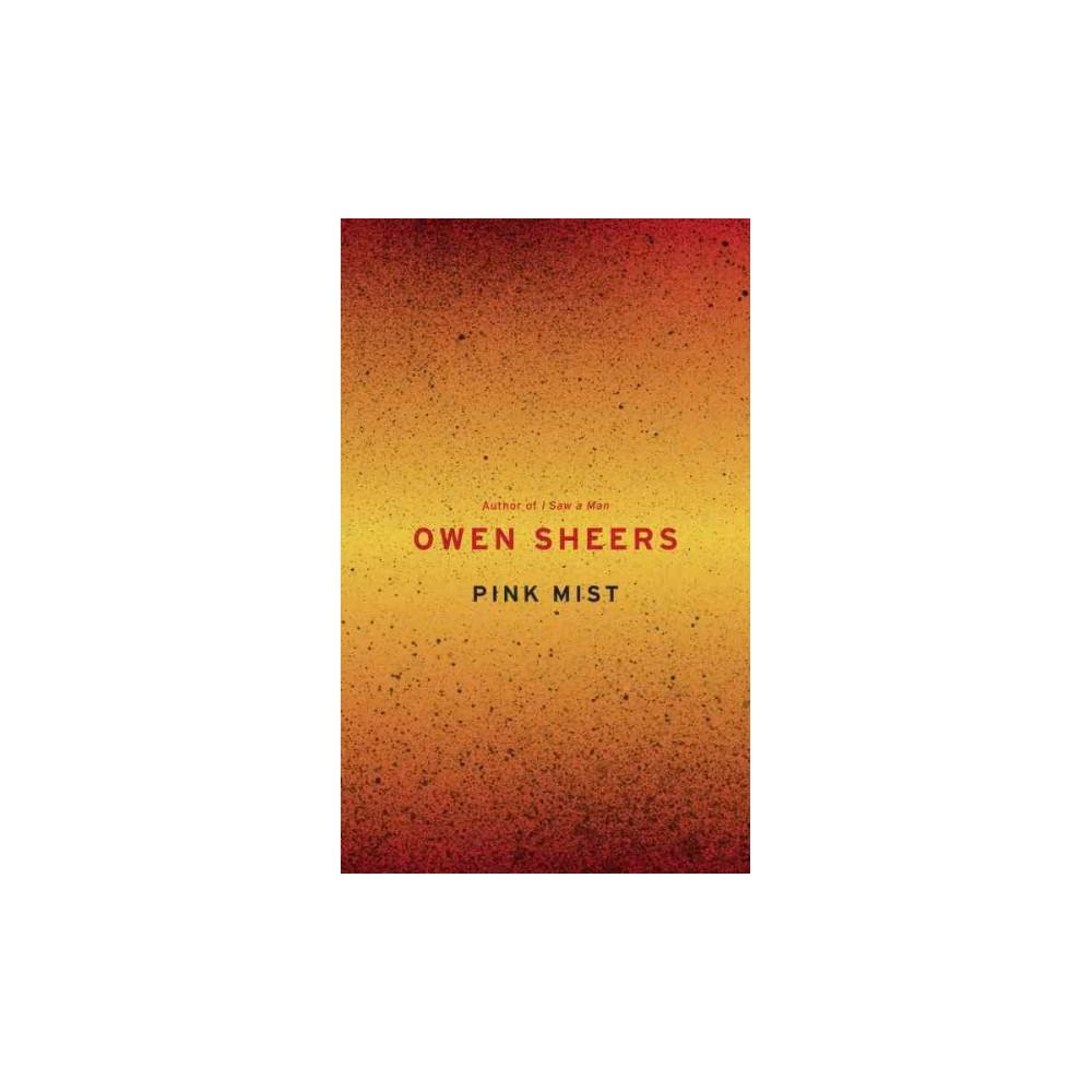 Pink Mist (Hardcover) (Owen Sheers)