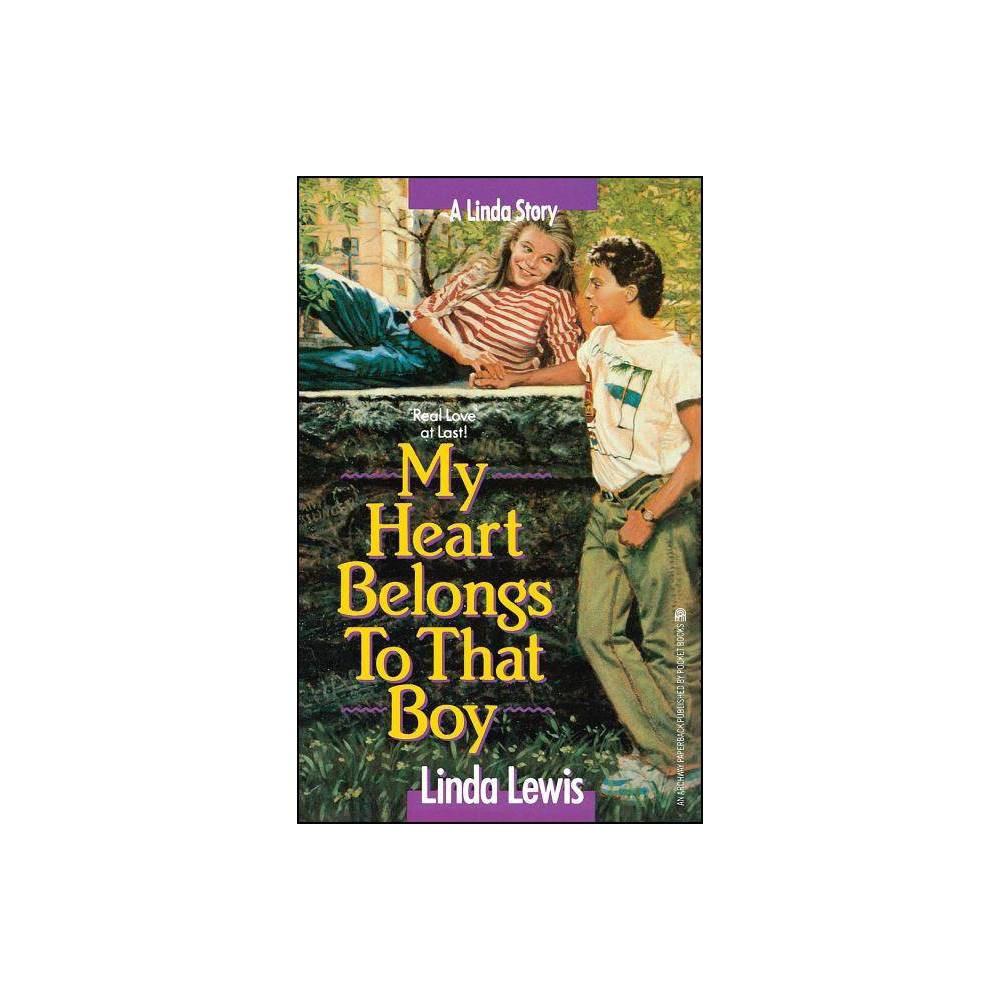 My Heart Belongs To That Boy By Linda Lewis Paperback