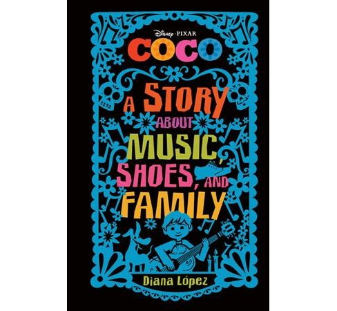 Coco: A Story about Music, Shoes, and Family (Hardcover) (Diana Lopez) - image 1 of 1