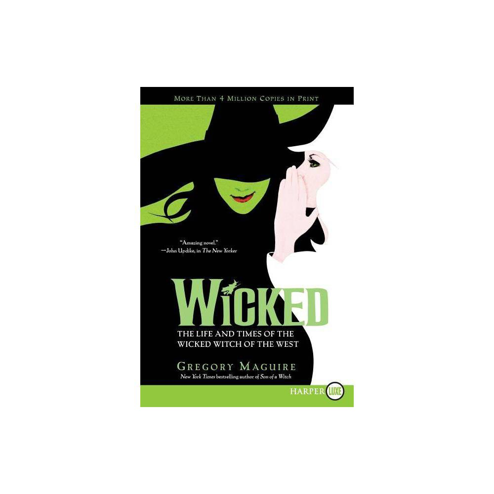 Wicked Wicked Years Large Print Large Print By Gregory Maguire Paperback