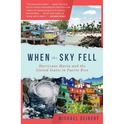 When the Sky Fell - by  Michael Deibert (Hardcover) - image 1 of 1