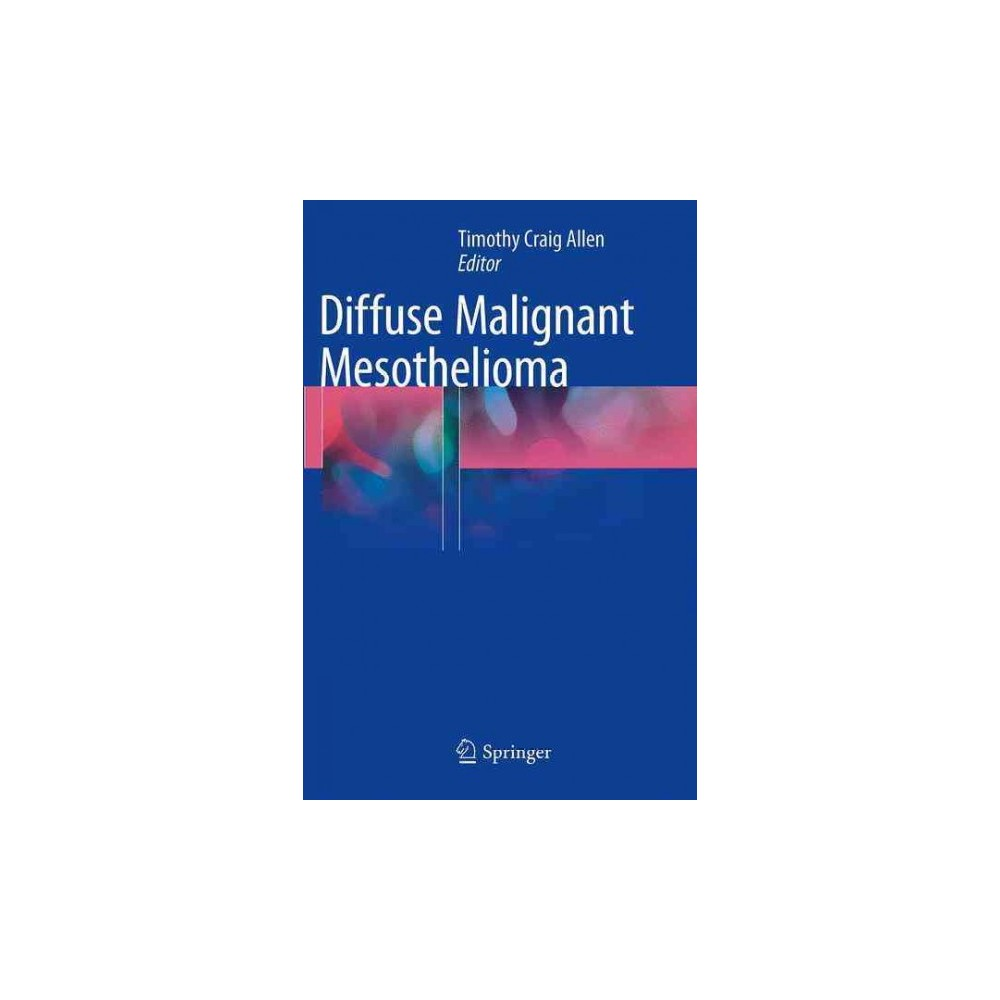 Diffuse Malignant Mesothelioma - Reprint (Paperback)