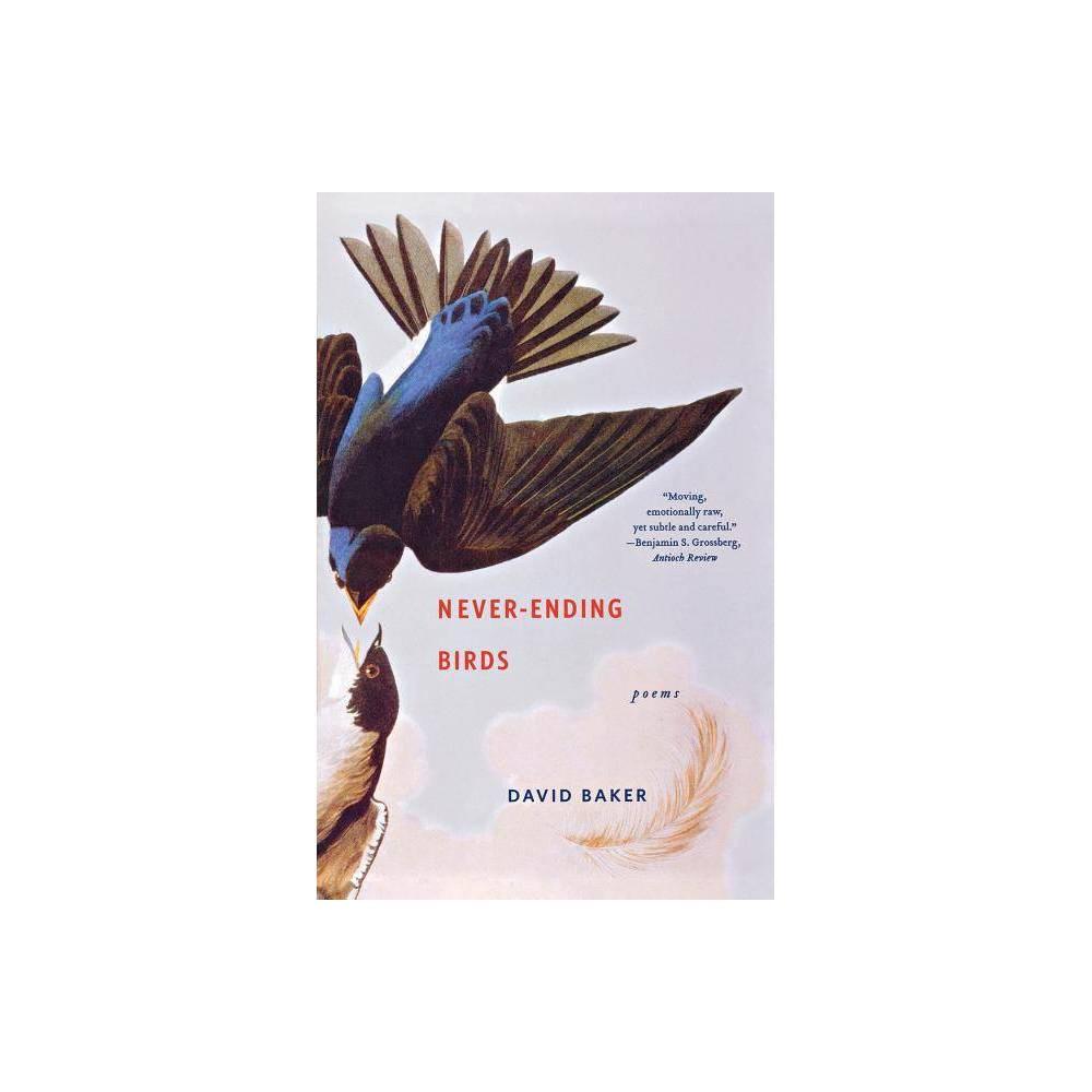 Never Ending Birds By David Baker Paperback