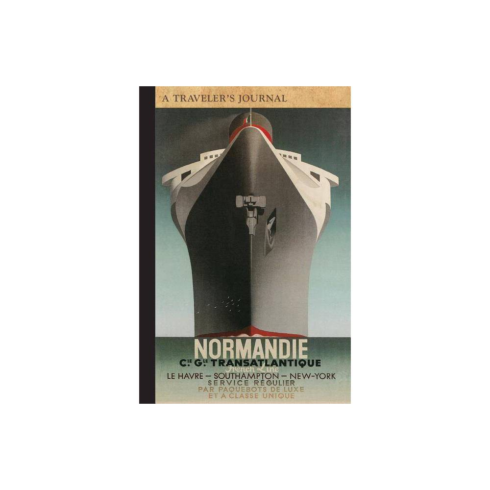 Normandie Transatlantique: A Traveler's Journal - by Applewood Books (Paperback)