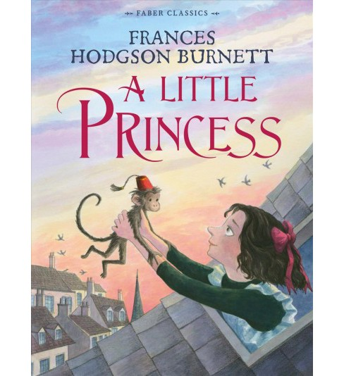 Little Princess -  Reissue (Faber Classics) by Frances Hodgson Burnett (Paperback) - image 1 of 1