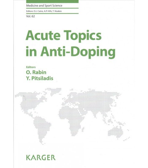 Acute Topics in Anti-doping (Hardcover) - image 1 of 1