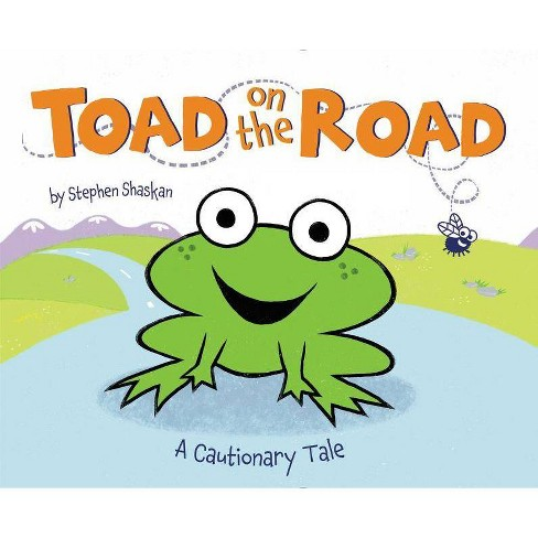 Toad on the Road - by  Stephen Shaskan (Hardcover) - image 1 of 1