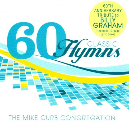 Mike congregat curb - 60 classic hymns:60th anniversary tri (CD) - image 1 of 1