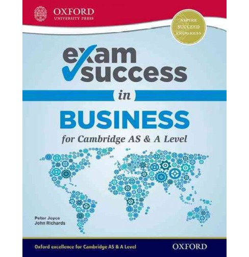 Exam Success in Business for Cambridge As & a Level -  by Peter Joyce & John Richards (Paperback) - image 1 of 1