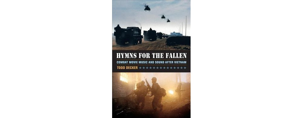 Hymns for the Fallen : Combat Movie Music and Sound After...