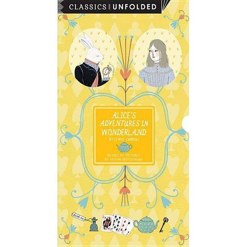 Alice's Adventures in Wonderland Unfolded - (Classics Unfolded) (Hardcover) - image 1 of 1
