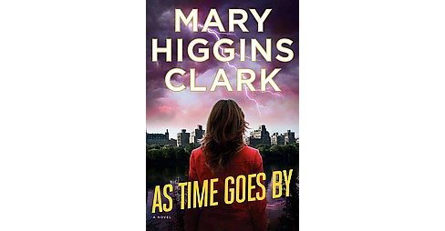 As Time Goes by Mary Higgins Clark - image 1 of 1