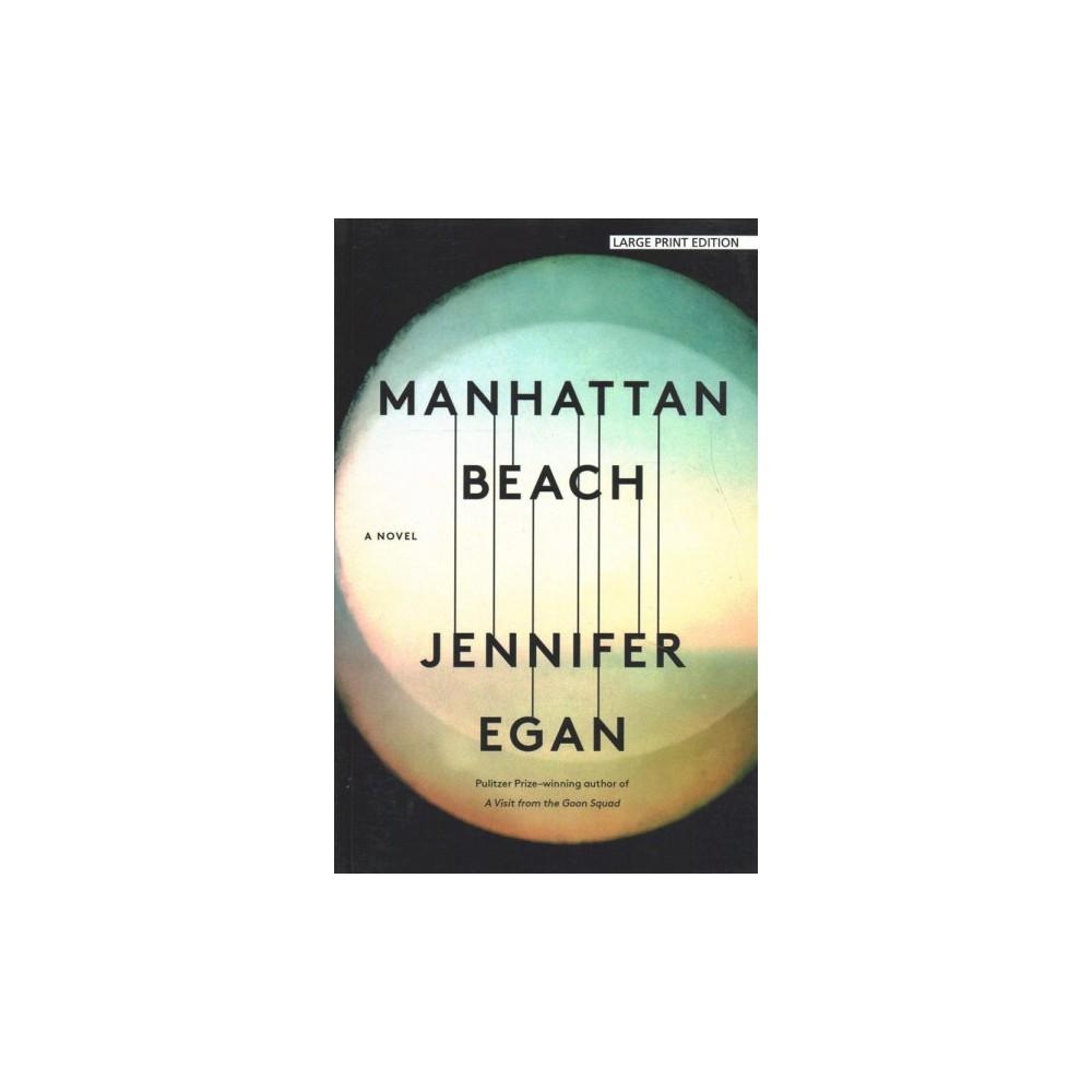 Manhattan Beach - Lrg by Jennifer Egan (Paperback)