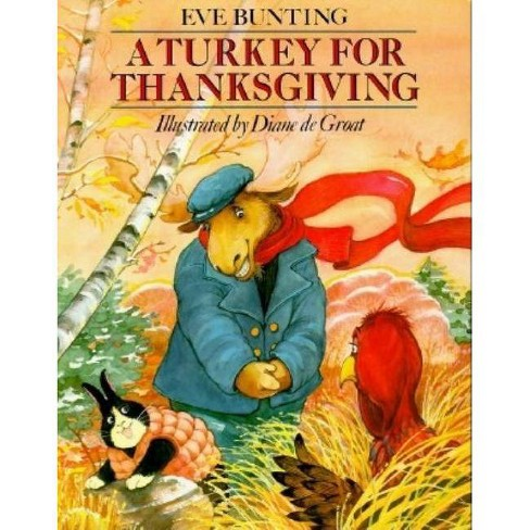 A Turkey for Thanksgiving - by  Eve Bunting (Paperback) - image 1 of 1