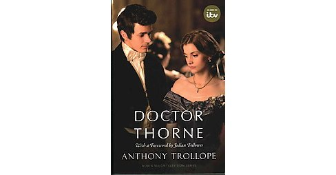 Doctor Thorne (Media Tie-In) (Paperback) (Anthony Trollope) - image 1 of 1
