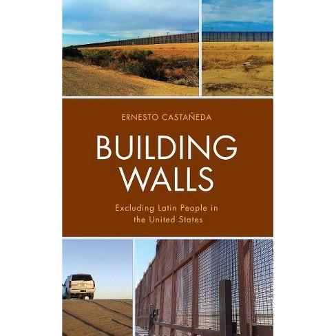 Building Walls - by  Ernesto Castaneda (Hardcover) - image 1 of 1
