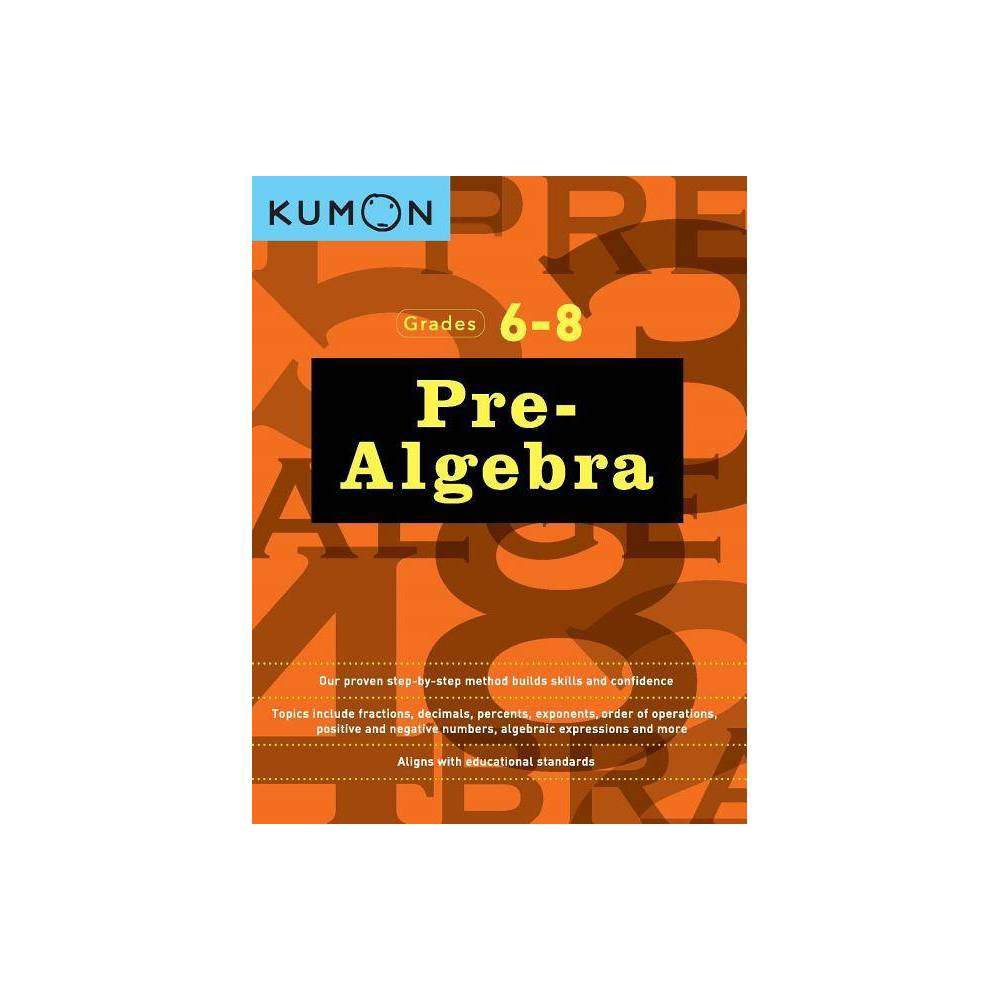 Pre Algebra - by Kumon (Paperback)