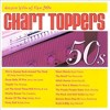 Chart Toppers - Chart Toppers:Dance Hits of the 50's (CD) - image 2 of 2