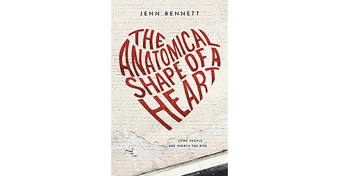 Anatomical Shape of a Heart (Hardcover) (Jenn Bennett) - image 1 of 1