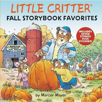 Little Critter: Fall Storybook Favorites - by Mercer Mayer (Mixed media product)