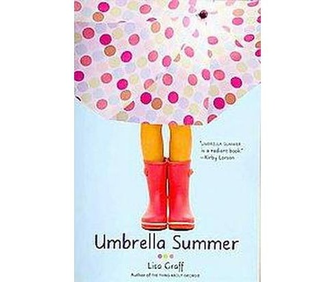 Umbrella Summer (Reprint) (Paperback) (Lisa Graff) - image 1 of 1