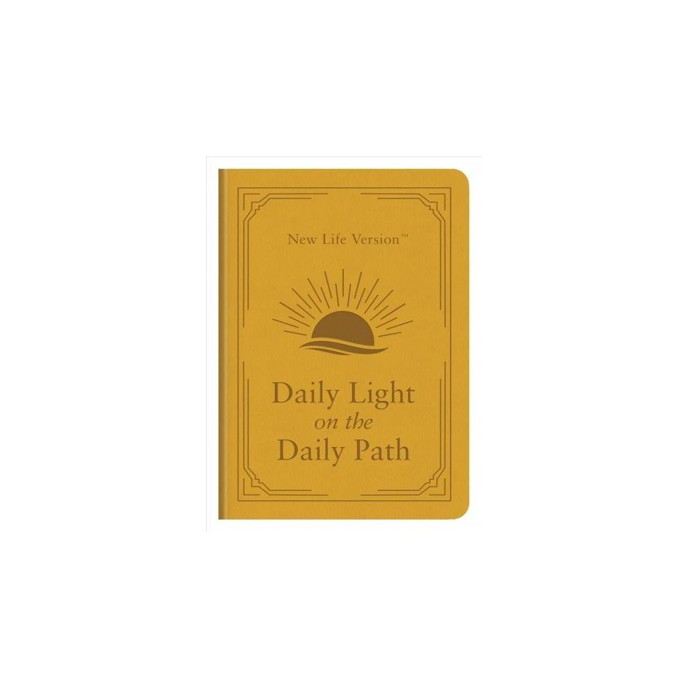 Daily Light on the Daily Path : New Life Version - by Donna K. Maltese (Paperback)