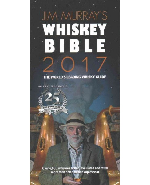 Jim Murray's Whiskey Bible 2017 (Paperback) - image 1 of 1