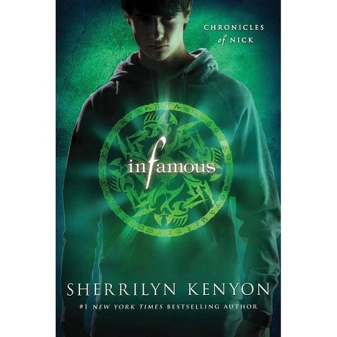 Infamous - (Chronicles of Nick) by  Sherrilyn Kenyon (Paperback) - image 1 of 1