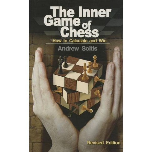 The Inner Game of Chess - by  Andrew Soltis & Andy Soltis (Paperback) - image 1 of 1