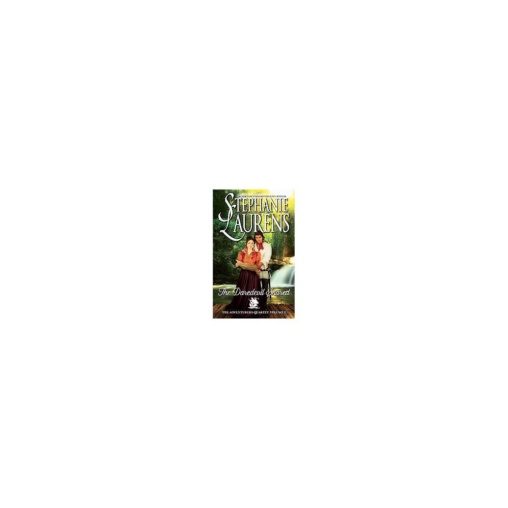 Daredevil Snared (Hardcover) (Stephanie Laurens)
