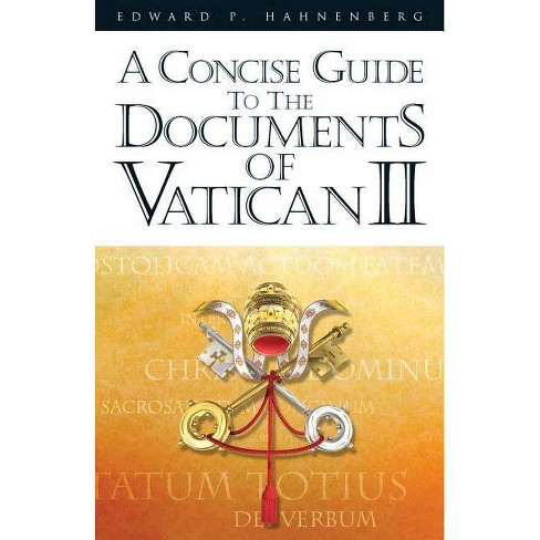 A Concise Guide to the Documents of Vatican II - by  Edward P Hahnenberg (Paperback) - image 1 of 1