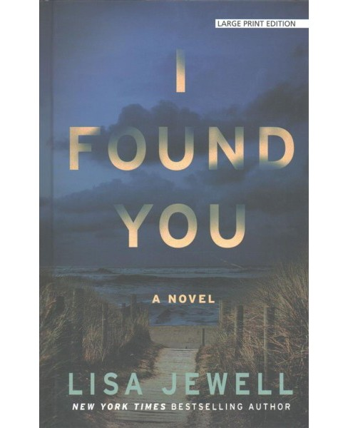I Found You -  (Thorndike Press Large Print Basic Series) by Lisa Jewell (Hardcover) - image 1 of 1