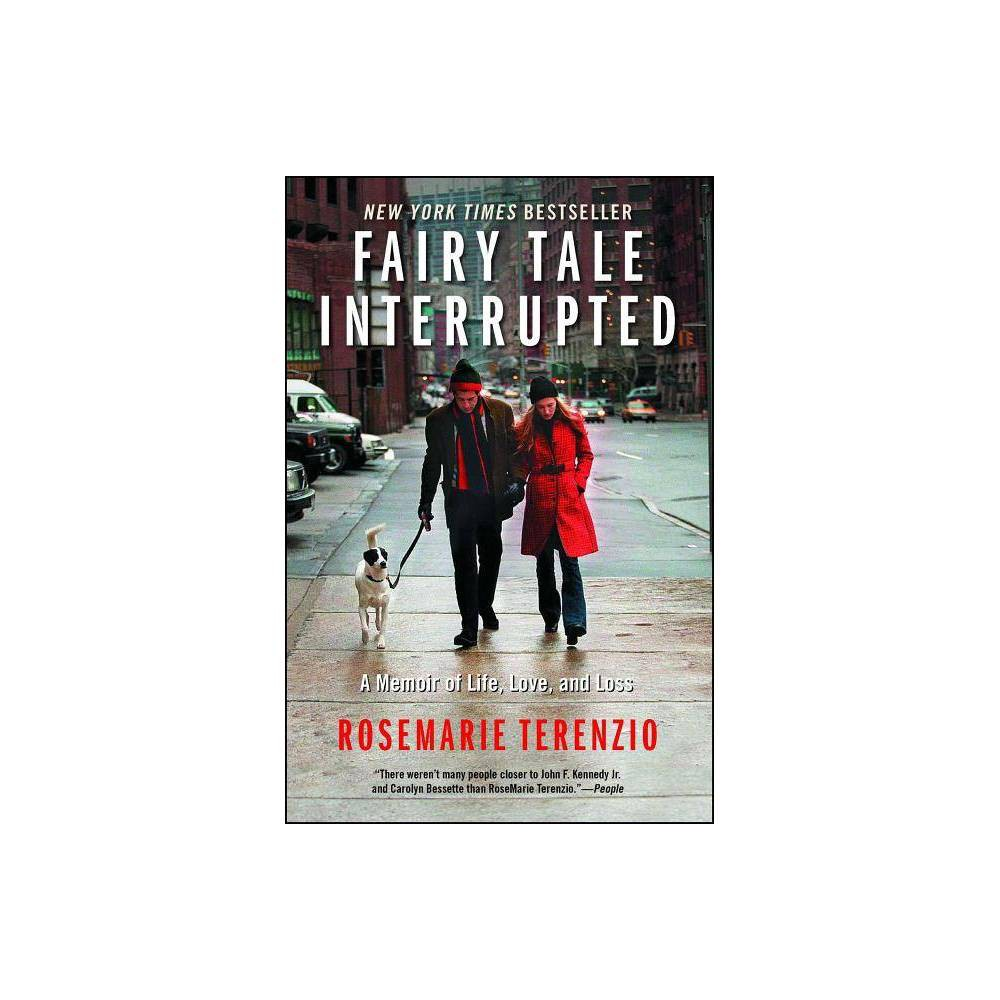 Fairy Tale Interrupted By Rosemarie Terenzio Paperback
